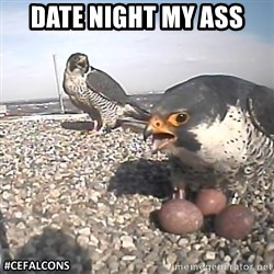 #CEFalcons - date night my ass
