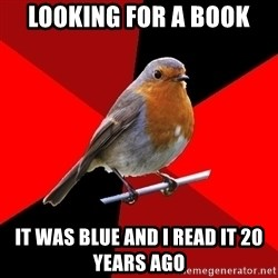 Retail Robin - Looking for a Book It was blue and I read it 20 years ago