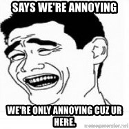 Yao Ming 5 - Says we're annoying we're only annoying cuz ur here.