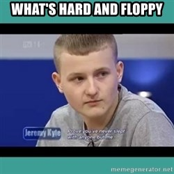 Sympathy Sacha - WHAT'S HARD AND FLOPPY