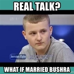 Sympathy Sacha - REAL TALK?  WHAT IF MARRIED BUSHRA