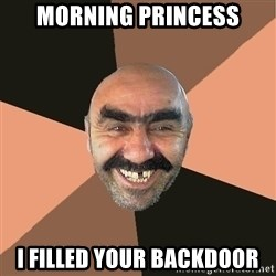 Provincial Man - morning princess i filled your backdoor