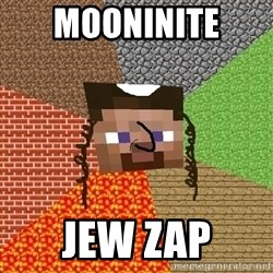 Minecraft Jew - mooninite  Jew zap