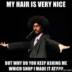 AFRO Knows - my hair is very nice but why do you keep asking me which shop i made it at???