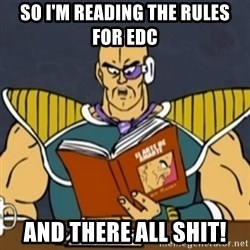 El Arte de Amarte por Nappa - SO I'M READING THE RULES FOR EDC AND THERE ALL SHIT!