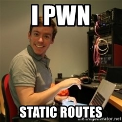 Ridiculously Photogenic Journalist - i pwn static routes
