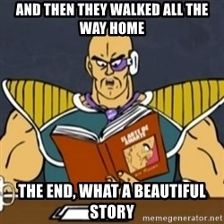 El Arte de Amarte por Nappa - AND THEN THEY WALKED ALL THE WAY HOME THE END, WHAT A BEAUTIFUL STORY