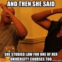 Kanye and Jay - And then she said She studied law for one of her university courses too