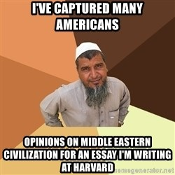 Ordinary Muslim Man - I've captured many americans opinions on middle eastern civilization for an essay i'm writing at harvard