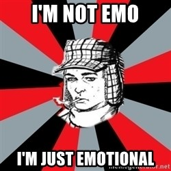 Holden Caulfield - I'm not emo i'm just emotional