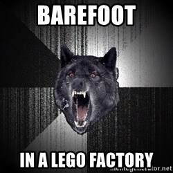 Insanity Wolf - barefoot in A lego factory