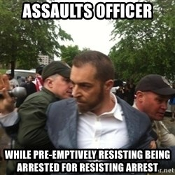 Adam Kokesh - assaults Officer while pre-emptively resisting being arrested for resisting arrest
