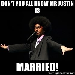 AFRO Knows - don't you all know Mr Justin is married!