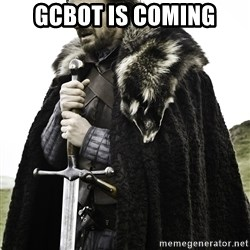 Sean Bean Game Of Thrones - gcbot is coming