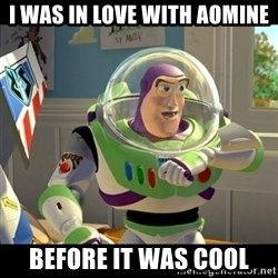 BUZZLIGHTYEAR - I WAS IN LOVE WITH AOMINE BEFORE IT WAS COOL