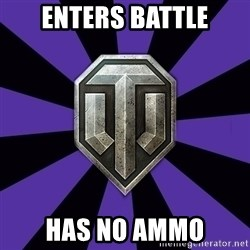 World of Tanks - Enters battle Has no ammo