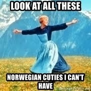 Look at all these - Look at all these norwegian cuties i can't have