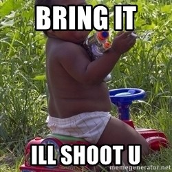Swagger Baby - BRING IT  ILL SHOOT U