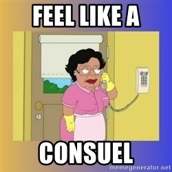 No No Consuela  - feel like a consuel