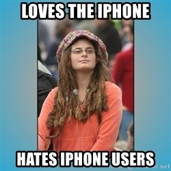 hippie girl - Loves the iphone hates iphone users