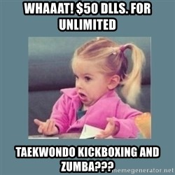 Baby Good Luck Charlie - WhaaaT! $50 DLLS. FOR UNLIMITED  TAEKWONDO KICKBOXING AND ZUMBA???