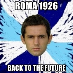 LULIC - Roma 1926 Back tO the future
