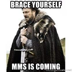Imminent Ned  - brace yourself MMS is coming