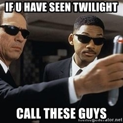 men in black - IF U HAVE SEEN TWILIGHT CALL THESE GUYS