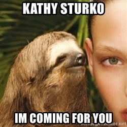 Whisper Sloth - kathy sturko im coming for you