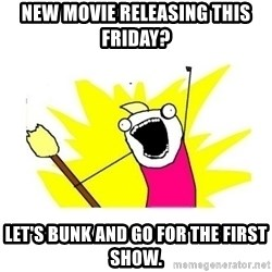 clean all the things blank template - New movie releasing this friday? let's bunk and go for the first show.