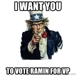 I want you (No words) - I Want you to vote ramin for vp