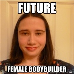 Scary b*tch. - FuTure female bodybuilder
