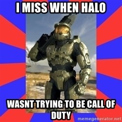 Halo Logic - I miss When HAlo Wasnt trying to be Call of Duty