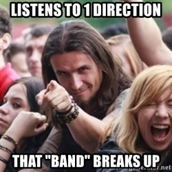 "Ridiculously Photogenic Metalhead - listens to 1 direction that ""band"" breaks up"