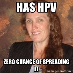 Westboro Baptist Church Lady - HAS HPV ZERO CHANCE OF SPREADING IT