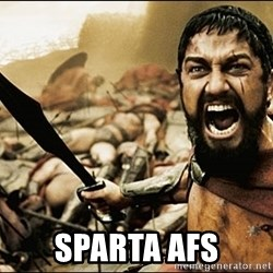 This Is Sparta Meme -  sparta afs