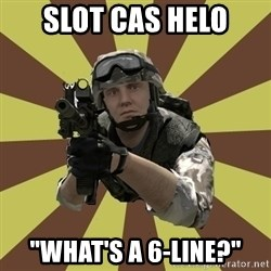 """Arma 2 soldier - Slot cas helo """"What's a 6-line?"""""""