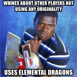 yugioh - Whines about other players not using any originality Uses Elemental Dragons