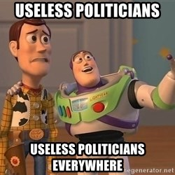 ORIGINAL TOY STORY - useless politicians useless politicians everywhere