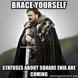 ned stark as the doctor - brace yourself statuses about square enix are coming