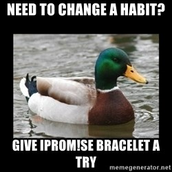 advice mallard - need to change a habit? give iProm!se bracelet a try