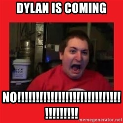 Disgruntled Joseph - DYLAN IS COMING NO!!!!!!!!!!!!!!!!!!!!!!!!!!!!!!!!!!!!!