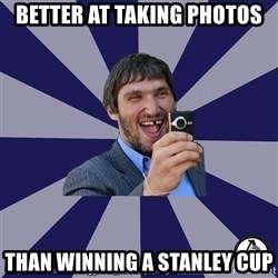 typical_hockey_player - Better at taking photos than winning a Stanley cup