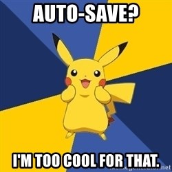 Pokemon Logic  - Auto-save? I'm too cool for that.