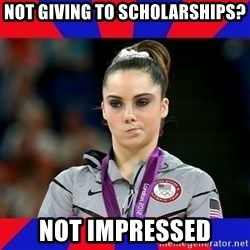 Mckayla Maroney Does Not Approve - Not giving to scholarships? Not impressed