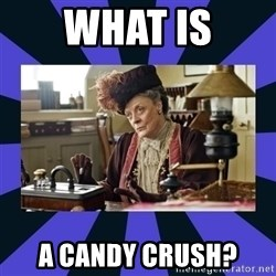 Maggie Smith being a boss - What is a candy crush?