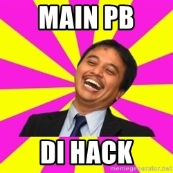 INDONESIAN - Main PB  Di Hack
