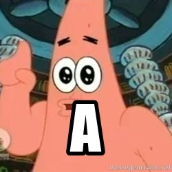 Patrick Says -  a