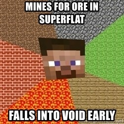 Minecraft Steve - Mines for ore in Superflat Falls into void early