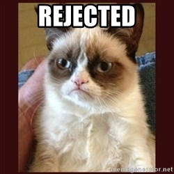 Tard the Grumpy Cat - Rejected